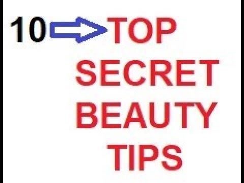 10 TOP SECRET BEAUTY TIPS