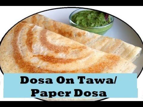 Dosa On Tawa/Paper Dosa